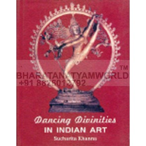 Dancing Divinities in Indian Art 8th-12th Century A.D