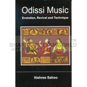 Odissi Music Evolution Revival And Technique