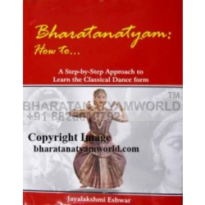 Bharatanatyam How to JAYALAKSHMI ESHWAR Book