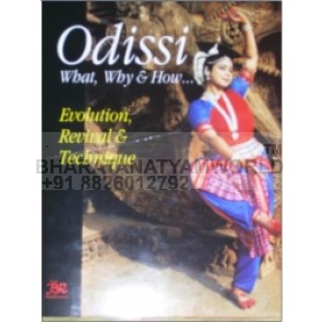 ODISSI DANCE What, Why and How...:MADUMITA RAUT